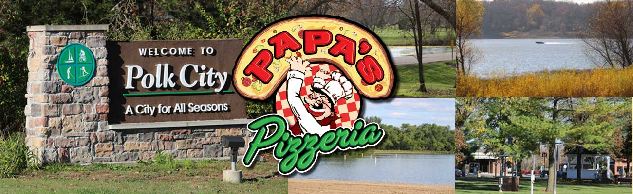 Papa's Pizzeria Logo; Polk City; Jester Park; Saylorville Lake; Big Creek;